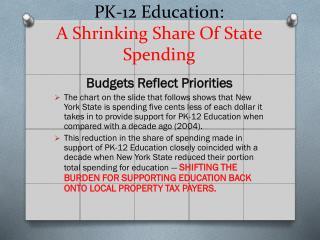 PK-12 Education: A Shrinking  Share Of State Spending