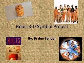Holes 3-D Symbol Project