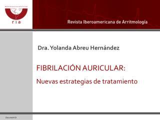 Dra. Yolanda Abreu Hernández