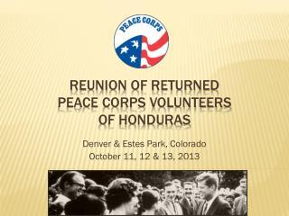 Reunion of Returned  peace corps volunteers  of Honduras