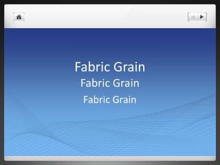 Fabric Grain Fabric Grain