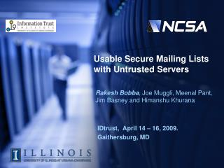 Usable Secure Mailing Lists with  Untrusted  Servers
