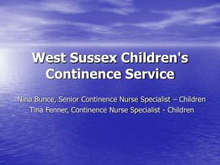 West Sussex Childrens Continence Service