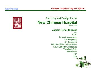 Planning and Design for the  New Chinese Hospital May 7, 2008