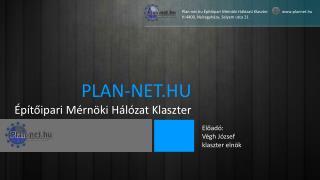 PLAN-NET.HU �p�t?ipari M�rn�ki H�l�zat Klaszter