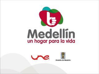 Medellín , de Ciudad Digital a Ciudad Inteligente: