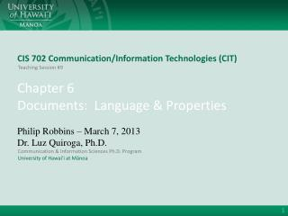 CIS 702 Communication/Information Technologies (CIT)