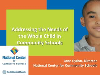 Jane Quinn, Director  National Center for Community Schools
