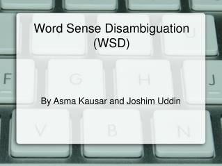 Word Sense Disambiguation (WSD)