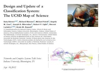 Design and Update of a  Classification  System:  The  UCSD Map of  Science