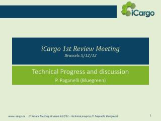 iCargo 1st  Review  Meeting Brussels  5/12/12