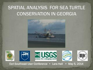 SPATIAL ANALYSIS  FOR SEA TURTLE CONSERVATION IN GEORGIA