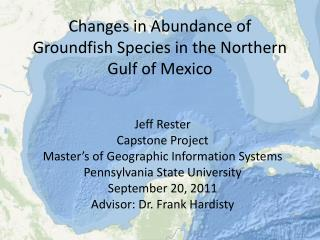 Changes in Abundance of Groundfish Species in the Northern Gulf of Mexico