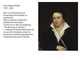 Percy  Bysshe  Shelley 1792 � 1822