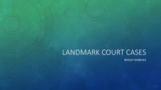 Landmark court cases