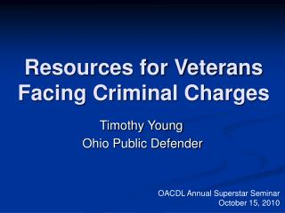 Resources for Veterans Facing Criminal Charges