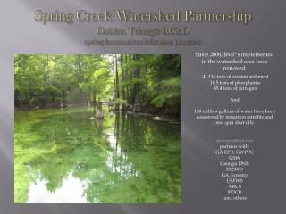 Spring Creek Watershed Partnership Golden Triangle RC&D spring location/revitalization progress