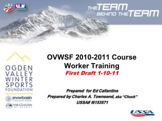 OVWSF 2010-2011 Course Worker Training First  Draft  1-10-11