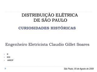 Engenheiro Eletricista Claudio Gillet Soares