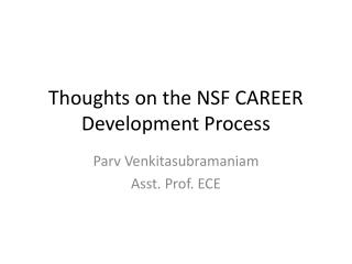 Thoughts on the NSF CAREER Development Process