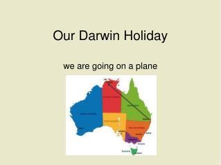 Our Darwin Holiday