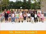 Mr. Doherty Grade 5