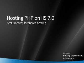 Hosting PHP on IIS 7.0 Best Practices for shared hosting