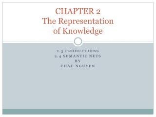 CHAPTER 2 The Representation of Knowledge