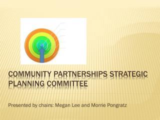 Community Partnerships Strategic Planning Committee