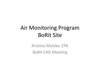 Air Monitoring Program BoRit  Site