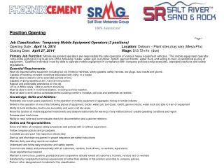 Position Opening Page 1 Job Classification:  Temporary  Mobile  Equipment Operators (2 positions)