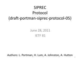 SIPREC Protocol (draft-portman-siprec-protocol-05)