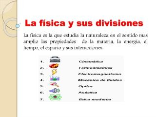 La física y sus divisiones