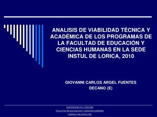 ANALISIS DE VIABILIDAD T CNICA Y ACAD MICA DE LOS PROGRAMAS DE LA FACULTAD DE EDUCACI N Y CIENCIAS HUMANAS EN LA SEDE IN