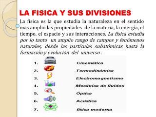 LA FISICA Y SUS DIVISIONES