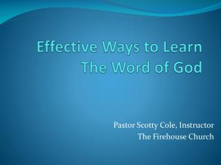 Effective Ways to Learn The Word of God