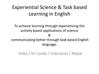 India / Sri  L anka / Indonesia / Nepal