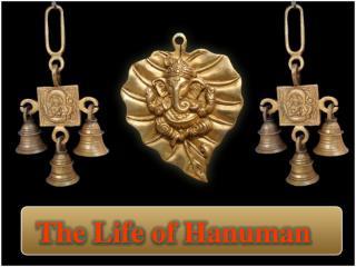 The  Life  of Hanuman