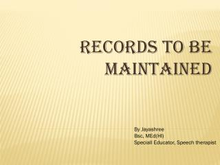 records to be maintained