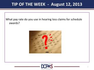 TIP OF THE WEEK  -  August 12, 2013