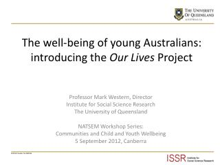 The well-being of young Australians: introducing the  Our Lives  Project