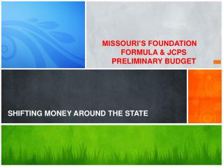 SHIFTING MONEY AROUND THE STATE