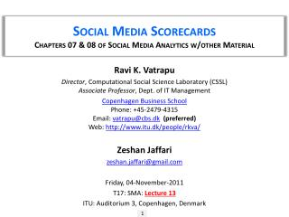 Social Media Scorecards Chapters 07 & 08  of Social Media Analytics w/other Material
