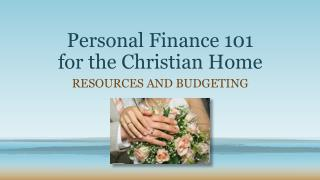 Personal Finance 101 for the Christian Home