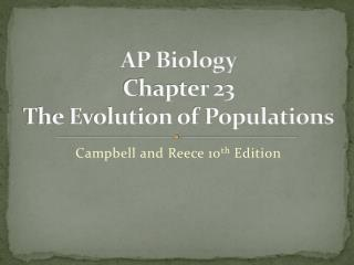 AP Biology Chapter 23 The Evolution of Populations