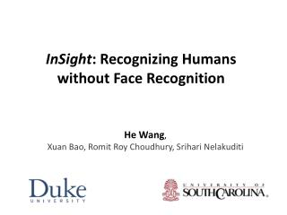 InSight : Recognizing Humans without  Face  Recognition