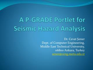 A P-GRADE Portlet for Seismic Hazard Analysis