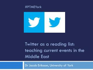 Twitter as a reading list: teaching current events in the Middle  E ast