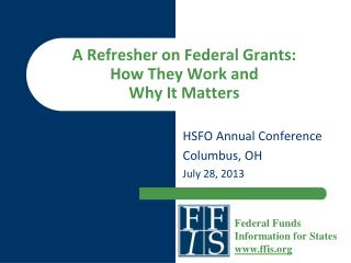 A Refresher on Federal Grants:  How They Work and  Why It Matters