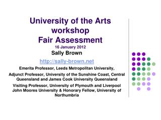 University of the Arts workshop Fair Assessment  16 January 2012